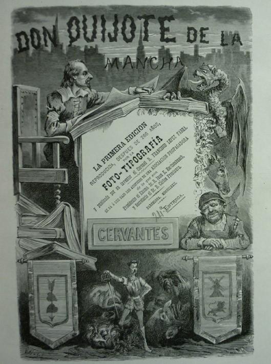 """MIGUEL DE CERVANTES SAAVEDRA. """"Don Quijote de la Mancha"""" (1871)"""