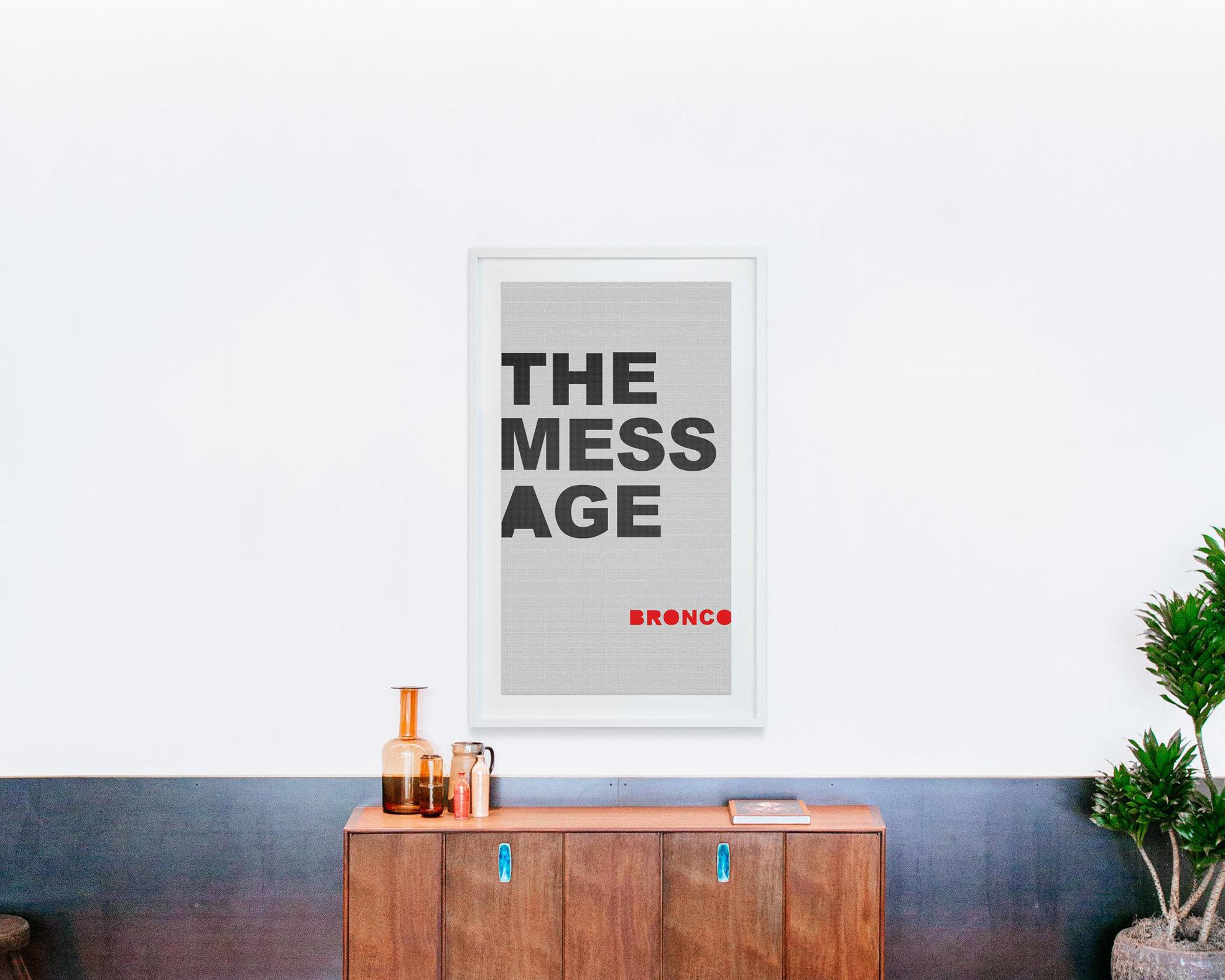 BRONCO, The Mess Age