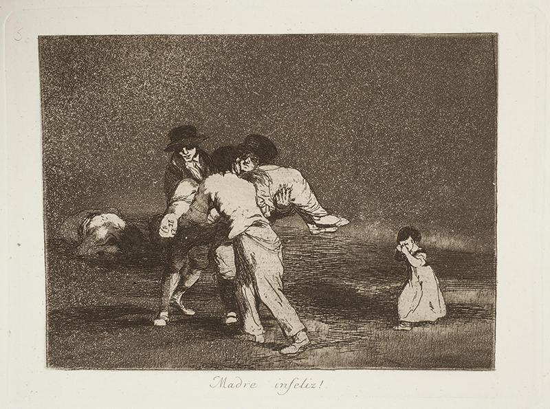 """Francois de Goya, """"Madre infeliz!, Unhappy mother!"""", 1812-1814. Foto: Museo Nacional del Prado"""