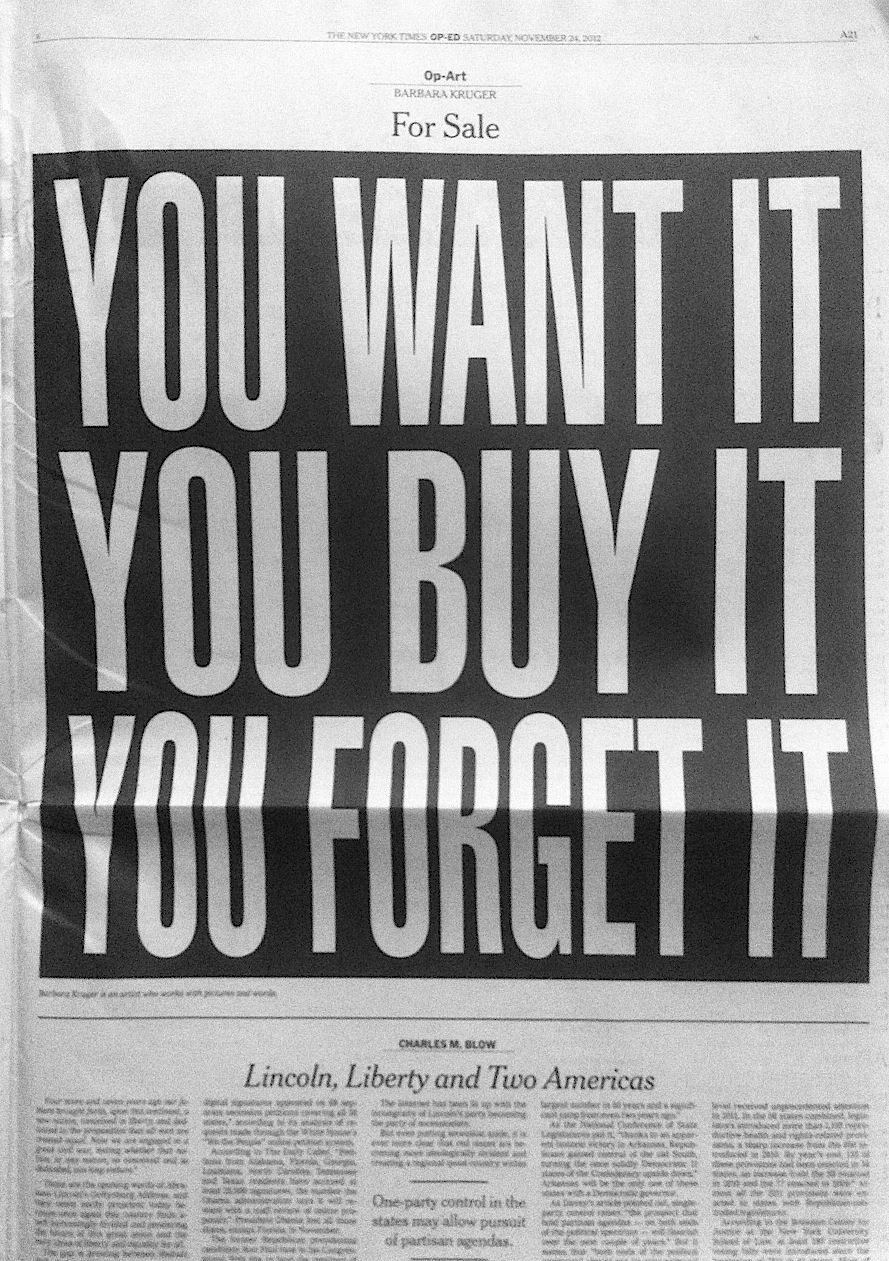 Barbara Kruger, For Sale, 2012 Imagen vía The New York Times