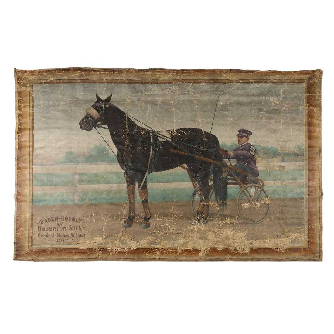"1912 horse racing carts advertising banner (""Baden-Rodney and Houghton-Sulky / Greatest Money Winners / 1912""), signed ""J.F. Harvey / Amsterdam, N.Y."" (est. CA$2,000-$3,000)."