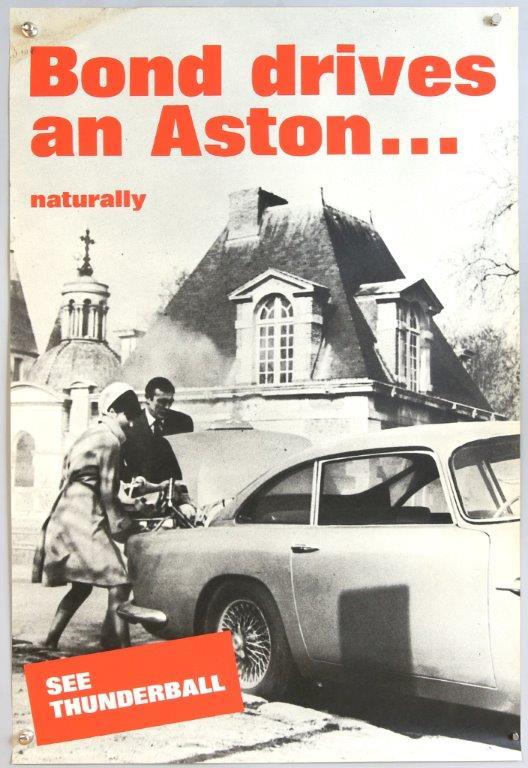 James Bond, 'Bond Drives an Aston...Naturally' Thunderball Film/ Dealership Poster. Photo: Ewbank's