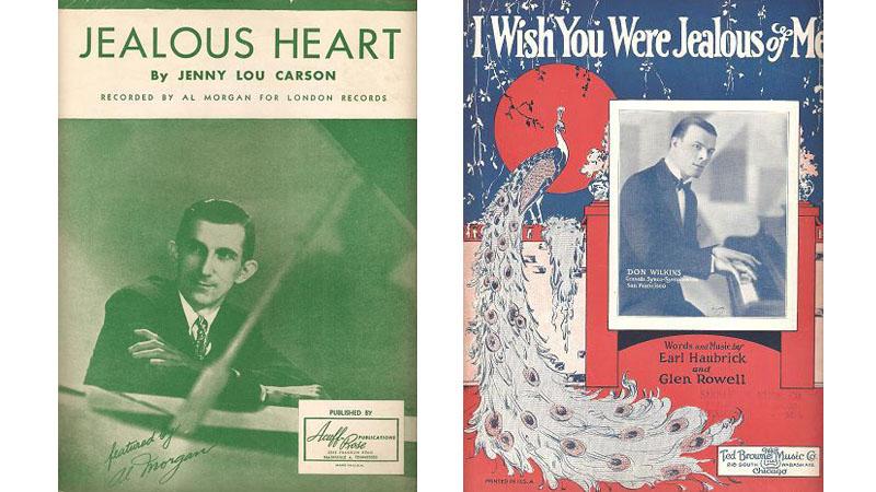 Notblad, Jealous Heart, av Jenny Lou Carson och I Wish You Were Jealous of Me, av Earl Haubrick och Glen Rowell.