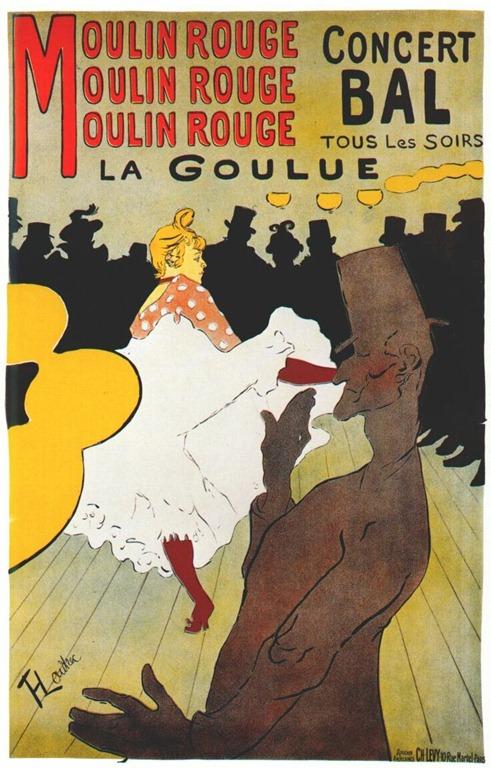 Toulouse-Lautrec, Moulin Rouge - La Goulue, 1891 Image via myartyshow.wordpress.com