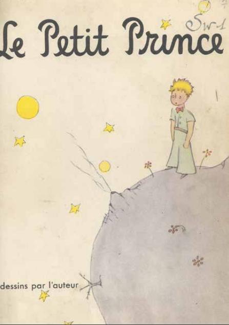 Le Petit Prince, New York, Reynal & Hitchcock, 1943