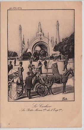 Exposition universelle de Paris 1900  Le cocher devant la porte monumentale  Illustrée par FREDILLO En vente chez Clément Maréchal