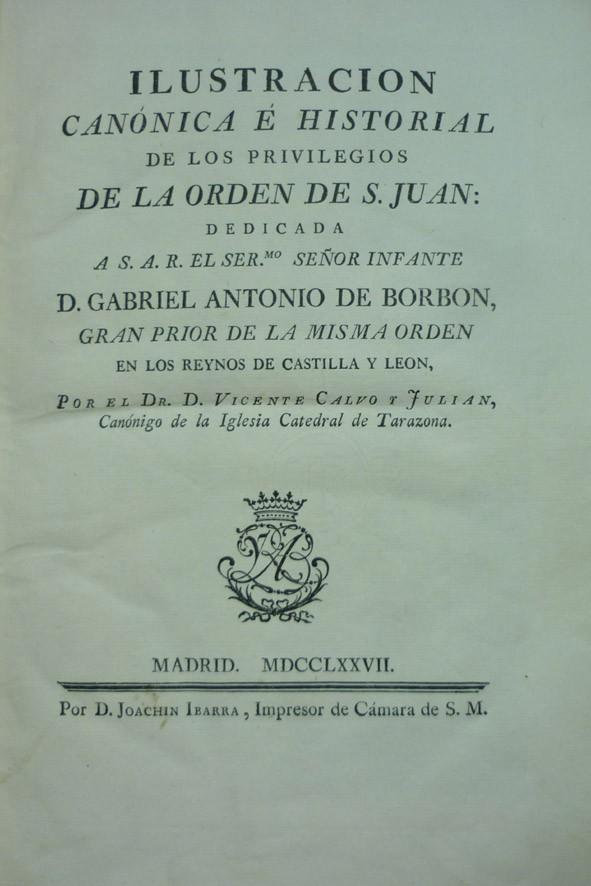 Lote 3.019: Ilustración de los privilegios Orden de S. Juan (1777)