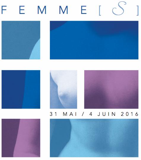 L'affiche de l'exposition Femme(s), du 31 mai au 5 juin 2016 Image via Le Carré Rive Gauche