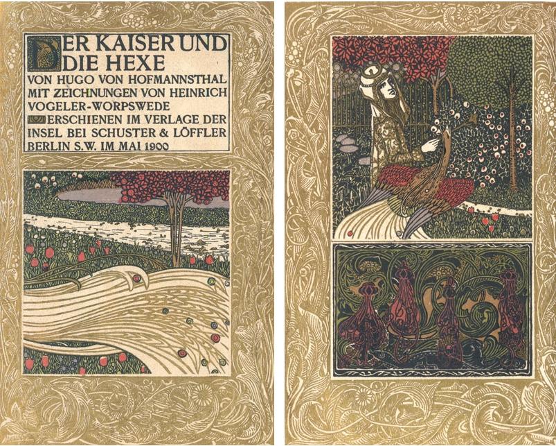 HUGO VON HOFMANNTHAL (1874 Wien - 1929 Rodaun) - Der Kaiser und die Hexe, mit Zeichnungen von HEINRICH VOGELER, 1900