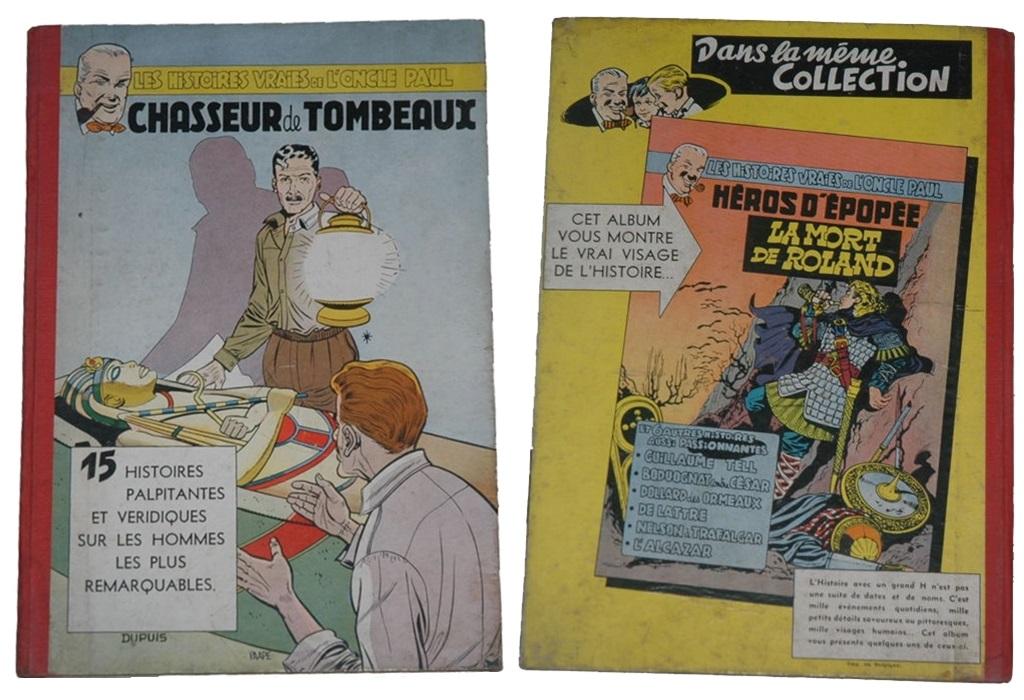 """Les Belles Histoires de l'Oncle Paul. """"Chasseurs de Tombeaux"""". Primera edición (1955)"""